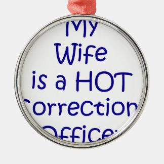 Meine Ehefrau ist ein heißer Korrekturoffizier Rundes Silberfarbenes Ornament