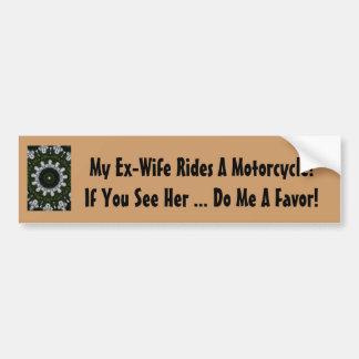 Meine Ex-Frau reitet ein Motorrad! Autoaufkleber
