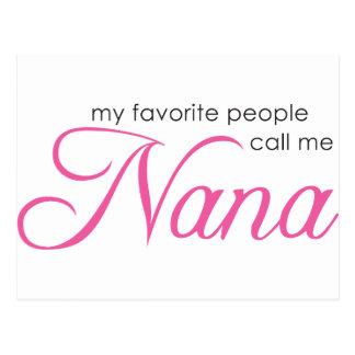 Meine Lieblingsleute rufen mich Nana an Postkarte