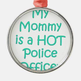 Meine Mama ist ein heißer Polizeibeamte Rundes Silberfarbenes Ornament