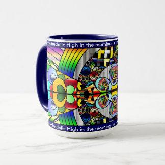 """""""Meine psychedelische hohe"""" Kaffeetasse"""