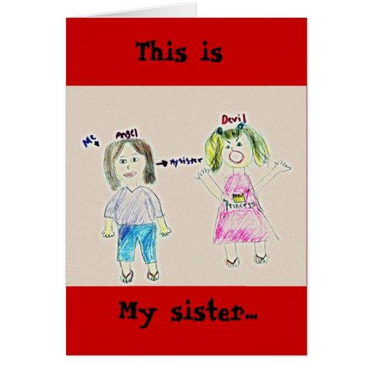 Meine Schwester…, dieses ist Grußkarte