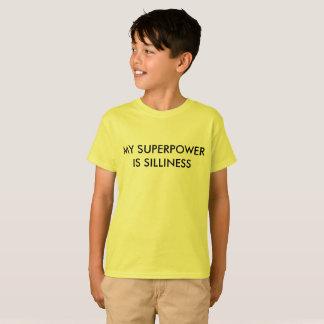 Meine Supermacht ist Albernheit T-Shirt