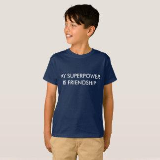 Meine Supermacht ist Freundschaft T-Shirt