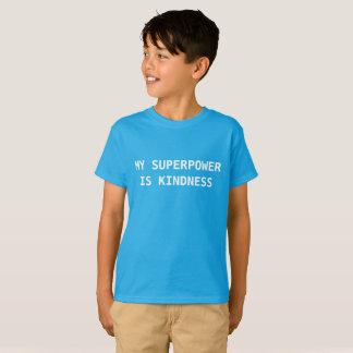 Meine Supermacht ist Güte T-Shirt