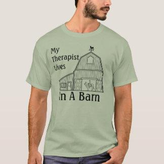 MEINE THERAPEUT-LEBEN IN EINER SCHEUNE T-Shirt