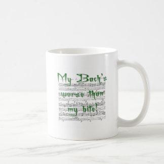 Meines Bachs schlechter als mein Biss! Kaffeetasse