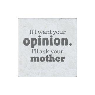 Meinung fragen Mutter-BF Stein-Magnet