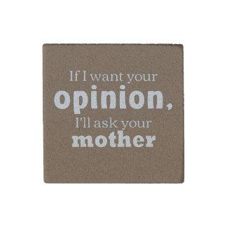 Meinung fragen Mutter wf Steinmagnet