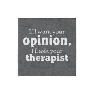 Meinung fragen Therapeut wf Stein-Magnet