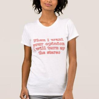 Meinungst-shirt T-Shirt