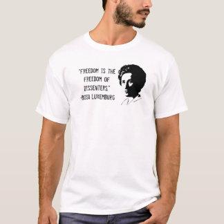 """Meinungsverschiedenheit Rosa Luxemburg """"Freiheit T-Shirt"""