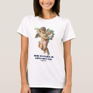 MEME IST ein PLATZ AUF ERDE MIT IHNEN - T - Shirt