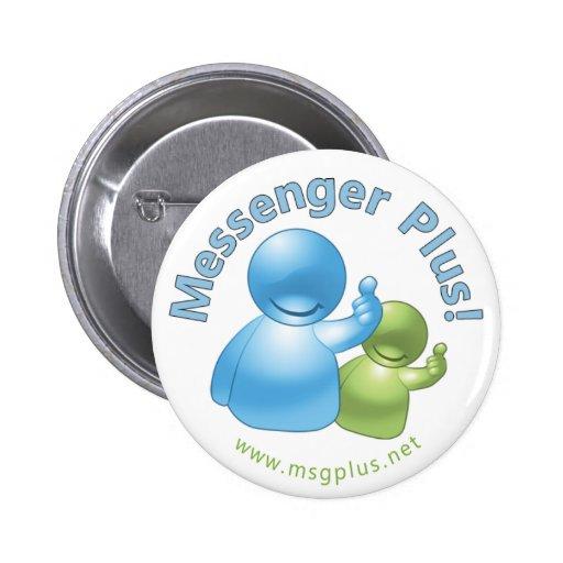 Messager plus ! Bouton d'amis Badge Avec Épingle