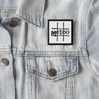 #metoo Abzeichen durch Dal Quadratischer Button 5,1 Cm