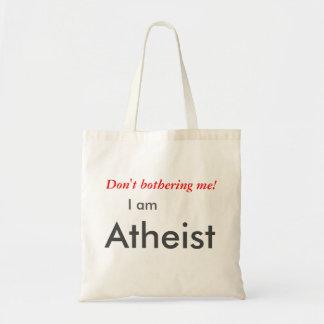 Mich nicht, störend, tue ich bin atheistische tragetasche