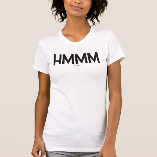 Miscellany™-HMMM T-Shirt