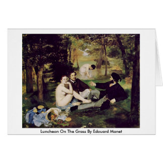 Mittagessen auf dem Gras durch Edouard Manet Grußkarte