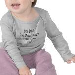 Mon papa peut courir plus rapidement que votre pap t-shirt