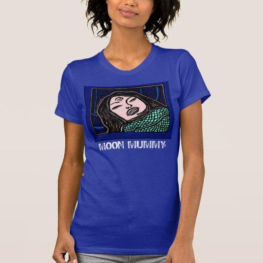 Mond-Mama-T - Shirtentwurf durch ParanormalPrints T-Shirt