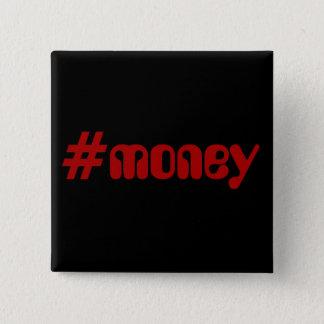 #Money Quadratischer Button 5,1 Cm