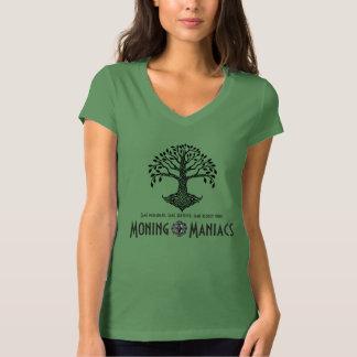 Moning Maniacs-T - Shirt
