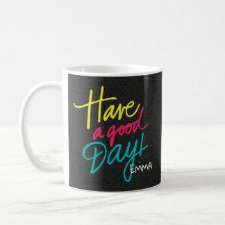 Monogramm. Positives Zitat. Haben Sie einen guten Kaffeetasse