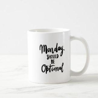 Montag sollte optionale grafische Tasse sein