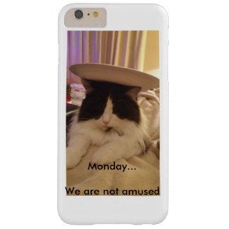 Montag… Wir werden nicht unterhalten Barely There iPhone 6 Plus Hülle