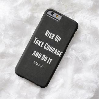 Montent, prennent le courage et le font le vers de coque iPhone 6 barely there