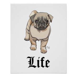 Mops-Leben - lustiges Wortspiel-Plakat Poster