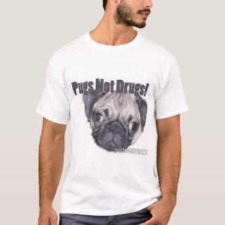 Mops-nicht Drogen! T-Shirt