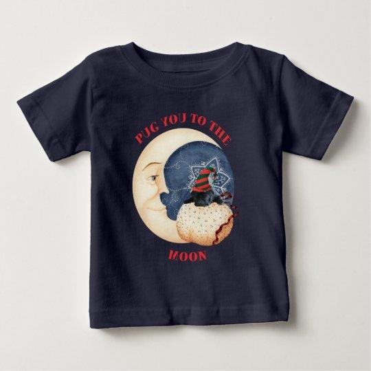 Mops Sie zum Mond Baby T-shirt