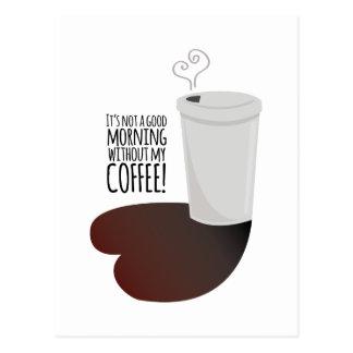 Morgen ohne Kaffee Postkarte
