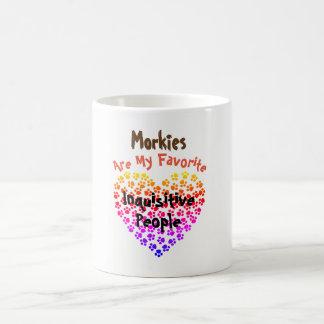 Morkies sind meine neugierigen Lieblingsleute - Kaffeetasse