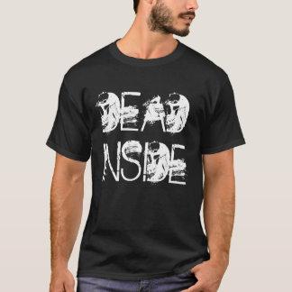 Morts à l'intérieur t-shirt