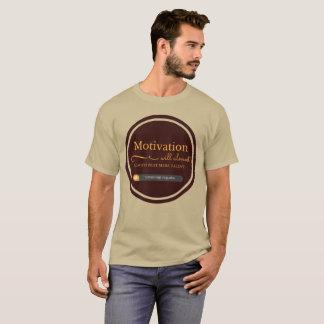 Motivations-Shirt T-Shirt