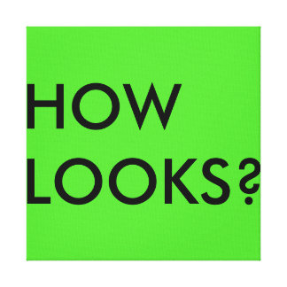 "Motivationsposter ""How Looks"" Leinwanddruck"