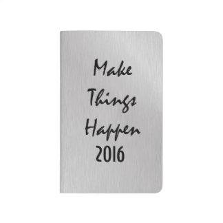 Motivierend lassen Sie Sachen geschehen 2016 Taschennotizbuch