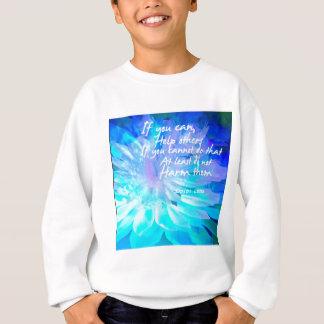 Motivierend Zitat in der blauen Blume Sweatshirt