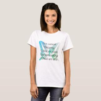Motivierend Zitat mit Schmetterling auf T - Shirt