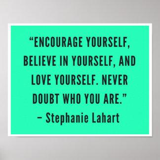 Motivierend Zitat-Plakat Stephanies Lahart Poster