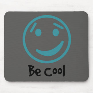 Mousepad Be cool