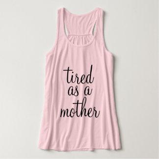 Müde als Mutter Tank Top