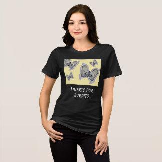 MUERTE POR BURRITO T-Shirt