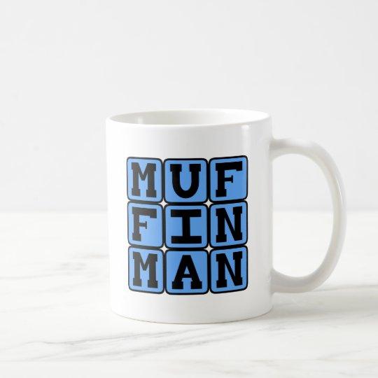 Muffin-Mann Kaffeetasse