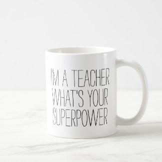 Mug Drôle je suis un professeur ce qui est votre