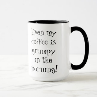 Mürrischer Kaffee Tasse