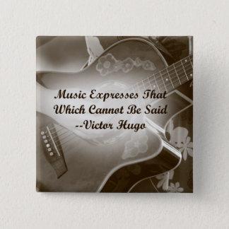 Musik drückt dieses Gitarren-Foto-Sprichwort aus Quadratischer Button 5,1 Cm