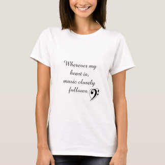 """""""Musik folgt dicht"""" T - Shirt im Bassschlüssel"""